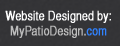 Visit MyPatioDesign.com for website design and optimization.